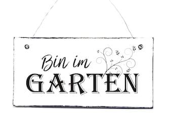 Door sign BIN IM GARDEN shield Decoration sign sign wooden sign , 20 x 10 cm