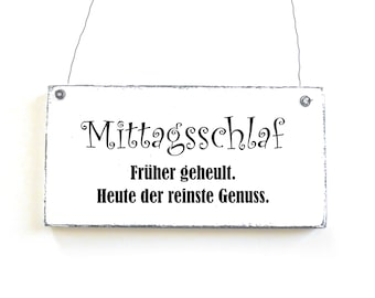 MITTAGSSCHLAF Shield Deco sign door sign saying sign black white