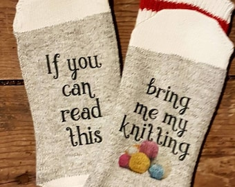 Novelty socks, if you can read this socks, bring me my knitting, knitter, yarn