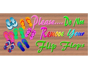 8a918d18d223f Wood Signs Flip Flops GS1796 Flip Flop sign with Saying - Wood plaque -  Wooden signs