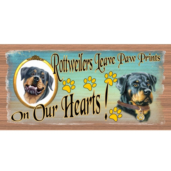 Rottweiler Wood Signs Rottweilers Leave Paw Prints On Our Etsy