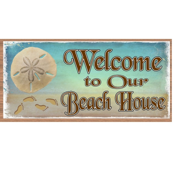 Welcome To Our Beach House Sign: Tropical Wood Signs Welcome To Our Beach House GS642