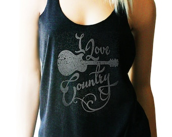I Love Country Tank. Country Music Shirt. Country Music Tank. Women's tank. Country Tank. Southern Girl. Country Festival. Festival Tank.