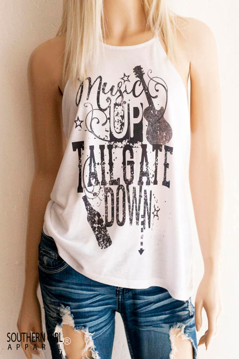 985fe43eb0b3c Country Shirts. Women s Country. Music Up Tailgate Down