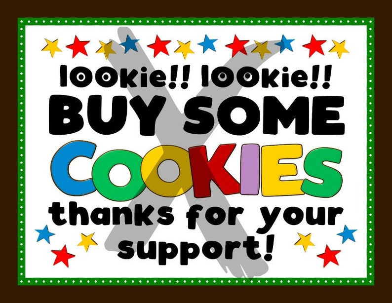 image relating to For Sale Sign Printable named Fast COOKIE BOOTH Sale Signal Printable Cookies For Sale Booth Desk Indicator Lookie Lookie Obtain Some Cookies Owing for Services Brown/Environmentally friendly