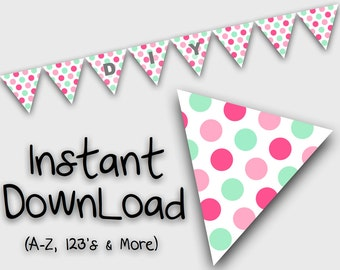 Printable Bunting Flags-  Spots Poka dots in  Baby Pink , Pink & Mint -D.I.Y  Alphabet printable flags, banner.
