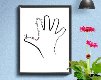 You're the mom everyone wishes they had. Child's hand print 8x10 with heart.