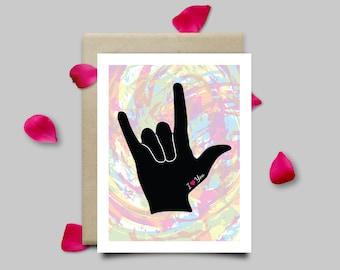 I Love You Sign Language Greeting Card - Digital Download, Printable