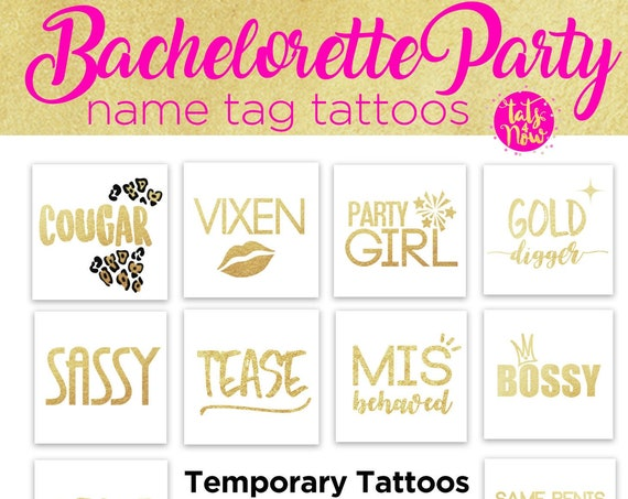 Bachelorette party name tag tattoos, funny name labels, bossy, vixen, cougar, tease, sassy, gold digger, misbehaved, partygirl, MILF tattoos
