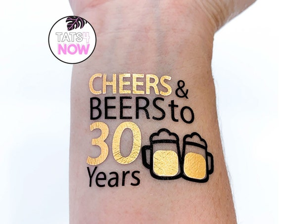 Cheers and beers to 30 years tattoos