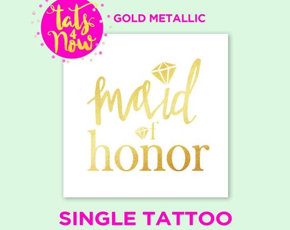 Maid of Honor - single gold tattoos