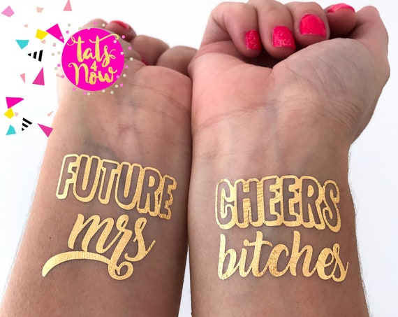 Future MRS + Cheers Bitches gold tattoos