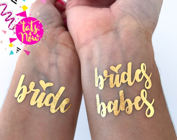 Brides Babes / babe of honor / bachelorette party / bachelorette tattoo / party favor / gold tattoo / maid of honor / bridesmaid / bach