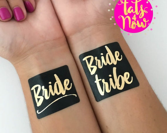 Black and Gold Bride Tribe + Bride tattoos
