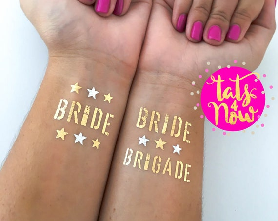 Bride Brigade + Bride Gold and Silver Tattoos