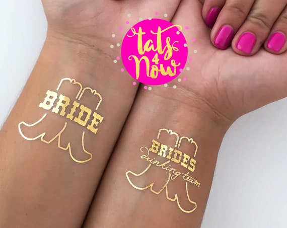 Bride's Drinking Team + Bride with boots gold tattoos