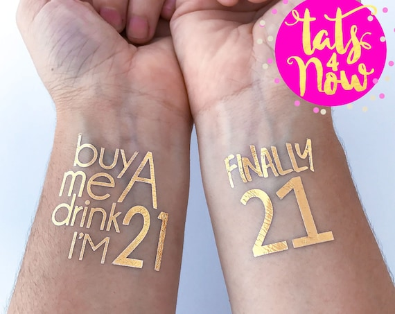 Gold 21st birthday party! Match your gold themed 21st banner, 21st sash, 21st shirt with these cute gold tattoos