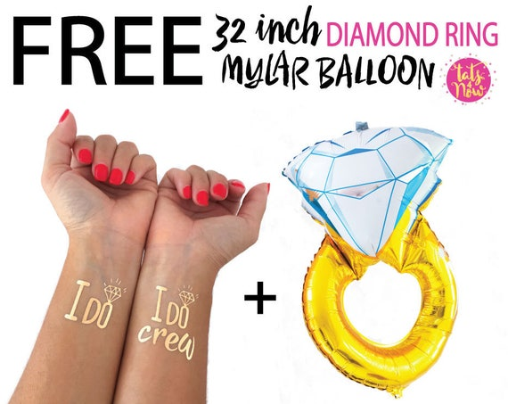 I do crew bachelorette party tattoo favor // FREE 32 inch Mylar DIAMOND RING helium balloon with every order, While supplies lasts, Tats4now