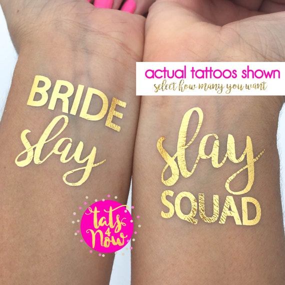 SLAY SQUAD // Slay bachelorette party fun tattoos // gold party tattoos // bach tats // bridesmaid gift // bride tatto // squad //party idea