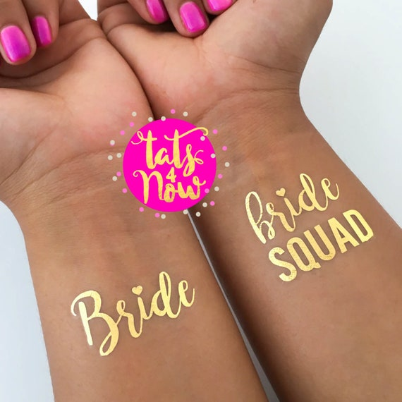 Bride Squad + Bride gold tattoos
