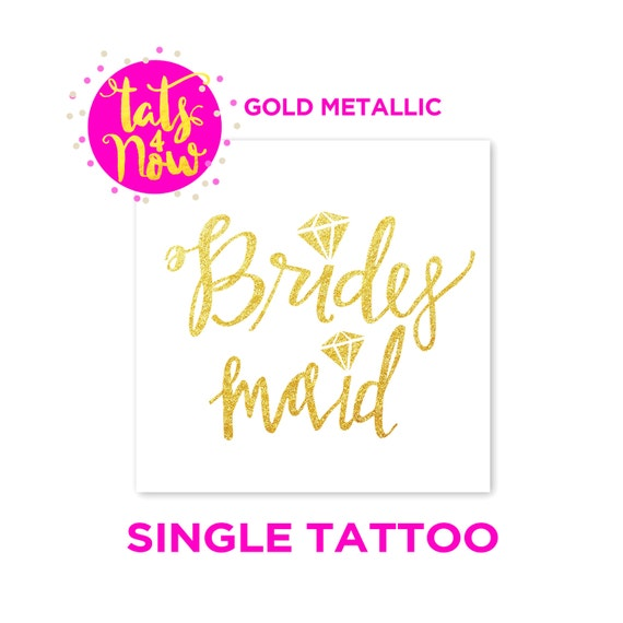 gold bridesmaid tattoos, bachelorette tattoos bachelorette party tattoos wedding party tattoos bridesmaid tattoos