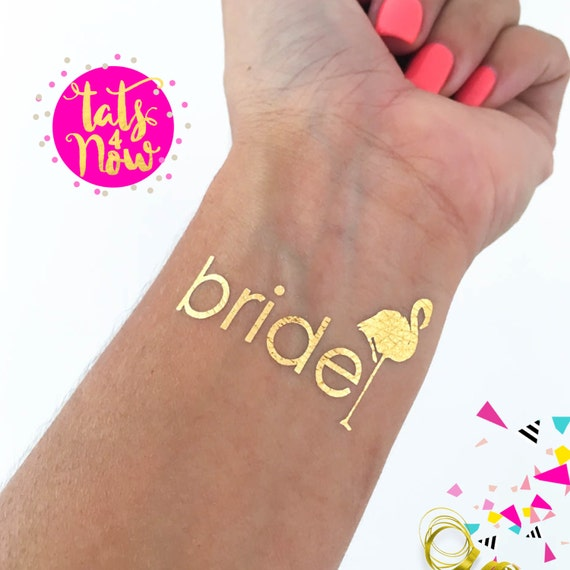 Flamingo Bride + Flamingo Team Bride Gold Tattoos