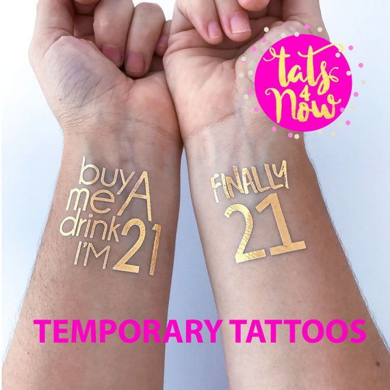 Finally 21, buy me a drink I'm 21, twenty one, finally legal, 21st birthday gift for her, birthday gift for her, 21st birthday party tattoo