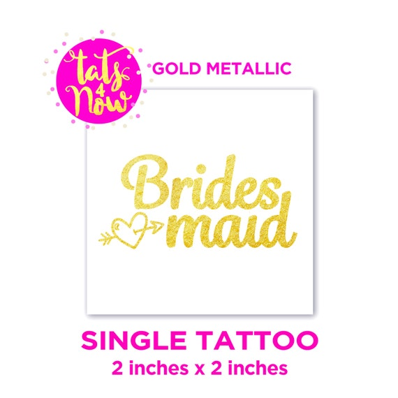 SINGLE gold bridesmaids tattoo, bachelorette party favor, bridesmaid, team bride, bridesmaid gift, will you be my bridesmaid