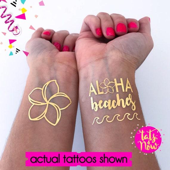 Aloha Bride / Aloha Beaches / Beach Wedding / Bachelorette tattoo / Bachelorette party / beach party / flower tattoo / gold tattoo