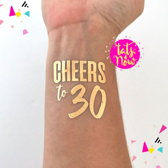 Cheers to 30 years milestone birthday party, gold tattoo favors