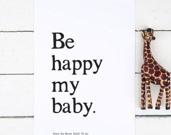 """Personalised Nursery Print - Personalised New Baby Print - Personalised New Baby Gift - """"Be Happy My Baby"""" Print - Personalised Baby Gift"""