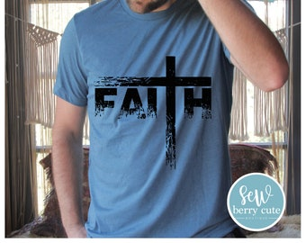 Faith T-Shirt, Father's Day Gift