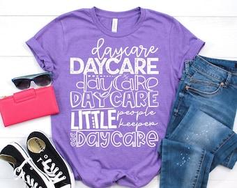 Daycare, Little People Keeper, Graphic Tee, Teacher Tee