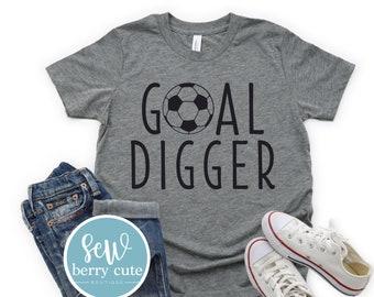 Goal Digger T-Shirt, Soccer T-Shirt