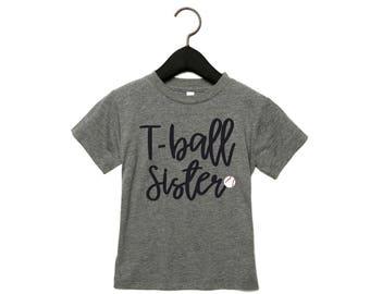 T-ball Sister T-Shirt,Tee Ball Sister Shirt,  T-ball Sister , Baseball T-shirt