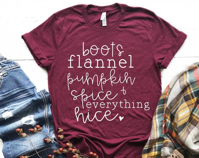 Featured listing image: Boots Flannels, Pumpkin Spice Everything, Fall Shirt, Cute Fall Shirts, Fall List, Pumpkin shirt, Bella Tee, Women's Graphic Tee