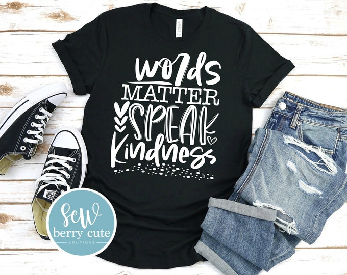 Featured listing image: Words Matter Speak Kindness, Youth or Women's T-shirt ****MYSTERY COLOR****