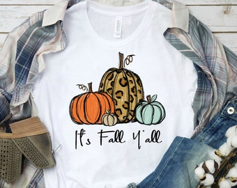 It's Fall Y'all ADULT