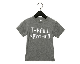 T-ball Brother, Brother T-Shirt, Tee Ball Brother Shirt,  T-ball Brother Shirt , Baseball T-shirt