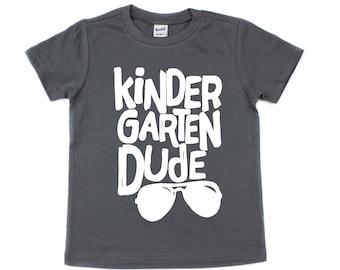 First Day Of School Shirt - Kindergarten Dude Shirt - First Day of Kindergarten Shirt - Boys School Shirt - Kindergarten Shirt