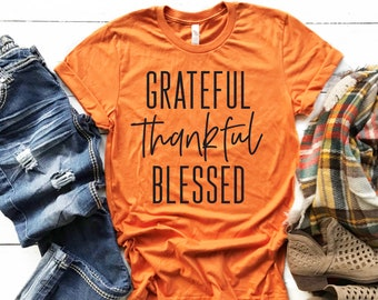 Grateful Thankful Blessed T-shirt, Cute Fall Tee, Bella Tee