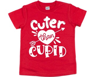 Valentine's Day Shirt, Cuter Than Cupid