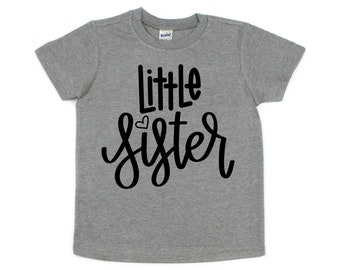 Little Sister Shirt, Sibling Shirt
