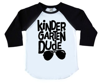 Kindergarten Dude, Kindergarten Shirt, First Day of School, School Shirt, Kinder Shirt, Boys School Shirt