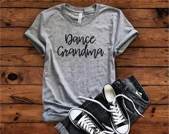 Dance Grandma T-Shirt, Dance Grandma, Dance Grandma Shirt, Grandma , Dance