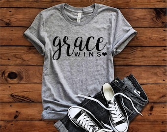 Grace Wins, Christian Shirt, Mom Life, Grace Wins T-Shirt, Faith Shirt,