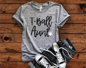 T-ball Aunt T-Shirt, T-Ball Shirt, Tee Ball