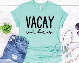Vacay Vibes, Vacation Shirt Graphic T-shirt