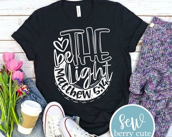 MYSTERY COLOR ** Be The Light T-shirt, Christian T-Shirt