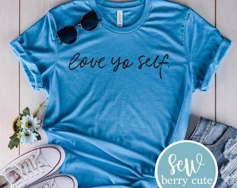 Love Yo Self T-shirt, Women's T-shirt